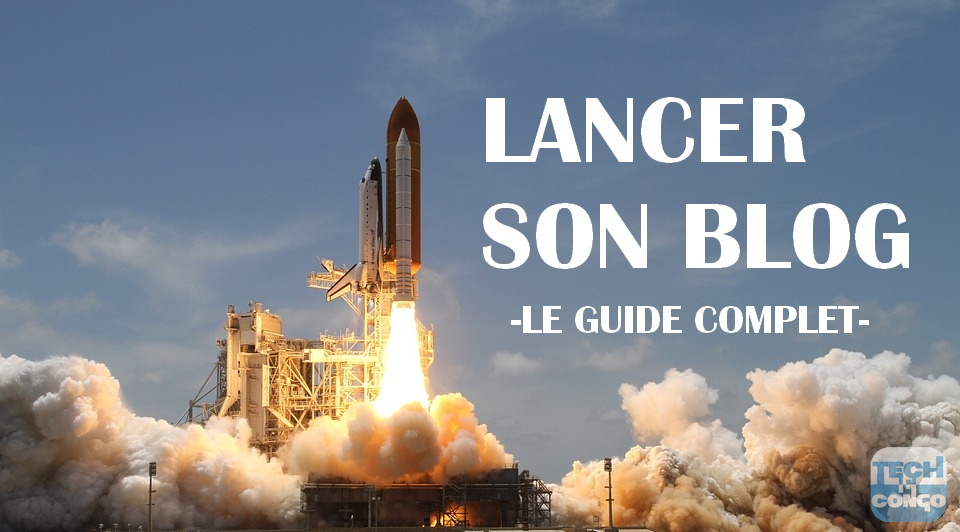 lancer-son-blog-guide-complet
