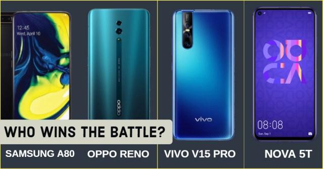 Huawei Nova 5T Vs Samsung A80 Vs Vivo V15 PRO Vs Oppo Reno: Which one Wins? 1