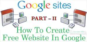 How To Create Free Website In Google Part - 2