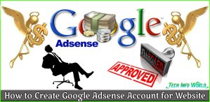 How to Create Google Adsense Account for Website