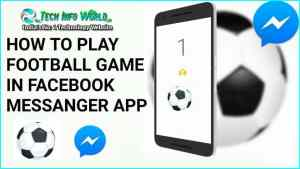 How to Play Football Game in Facebook Messenger