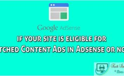 How to check if your site is eligible for Matched Content Ads in Adsense