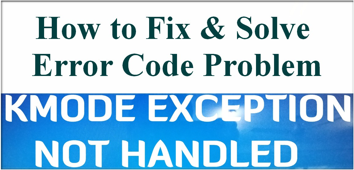 Image Result For Pc Error Kmode Exception Not Handled