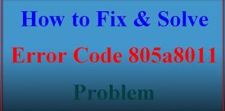 Error Code 805a8011