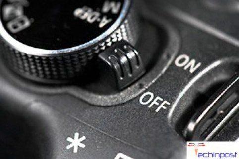 Turn OFF the Camera & Turn it back