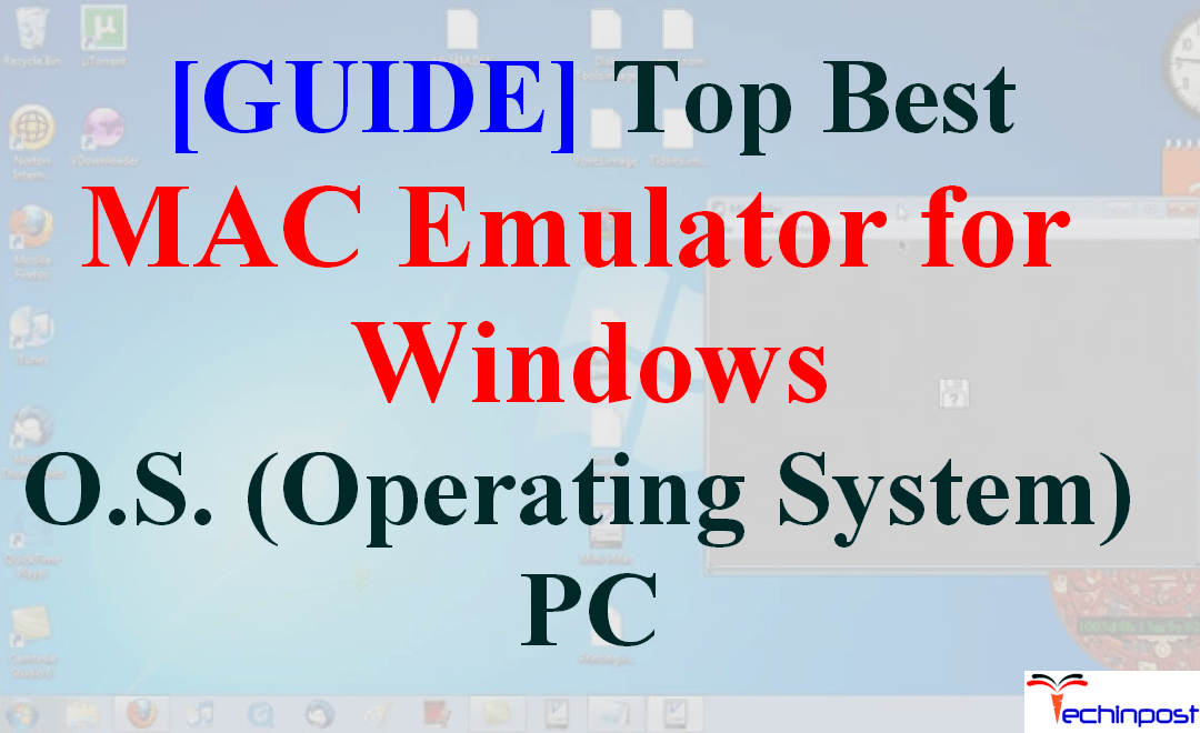 GUIDE] Best MAC Emulator for Windows OS (Operating System