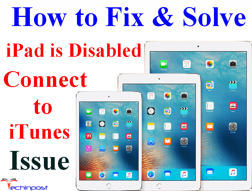 Fixed  Ipad Is Disabled Connect To Itunes Apple Device