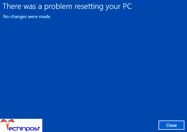 FiXED] There was a Problem Resetting your PC Windows Error