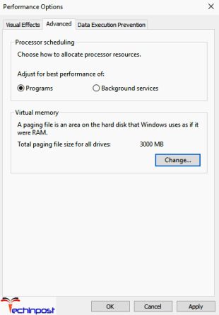 Next, inside the Performance Options, click on Advanced tab and click Change under the Virtual memory