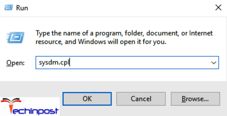Press the Windows + R key to open Run and then type sysdm.cpl Now click OK to open the System Properties