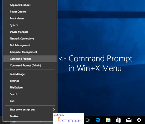 click on Win and X and then select Command Prompt