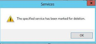 The Specified Service Has Been Marked For Deletion Error
