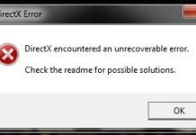 DirectX Encountered An Unrecoverable Error