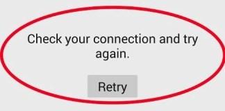 Play Store Check your Connection and Try Again