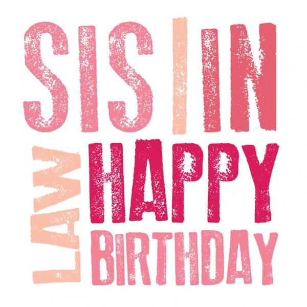 Happy birthday sister in law quotes pictures
