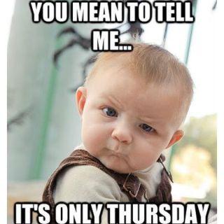 Funny Thursday Meme For Work Funny Png