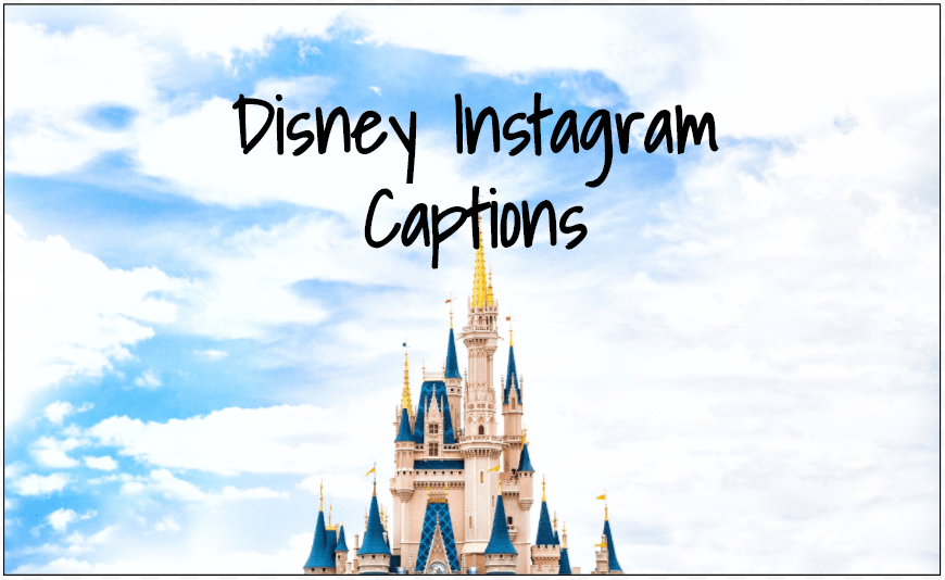 instagram captions for disney world