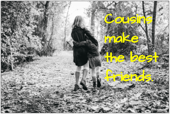60 Instagram Captions For Cousins Stunning Quotes About Cousin Friendship