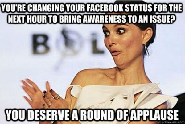Do you change your Facebook status for the next hour to focus on an issue?