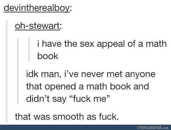 I have the sexual attraction of math books
