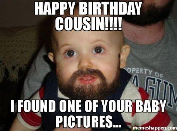 Fantastic birthday meme for a cousin