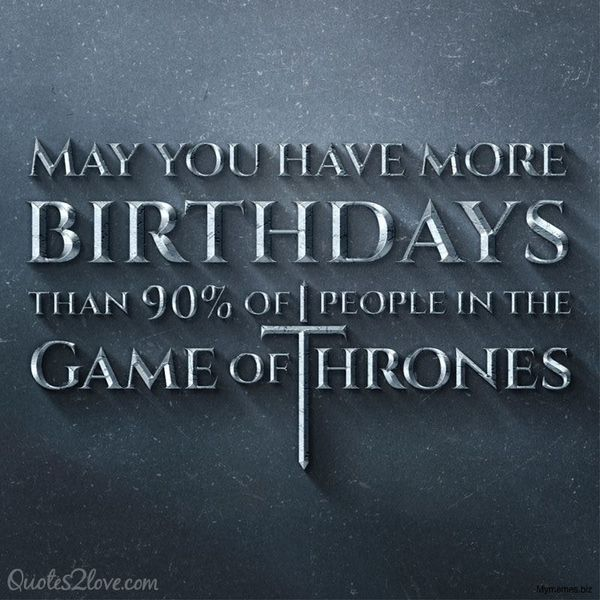 Beautiful pictures of Game of Thrones to wish you a happy birthday
