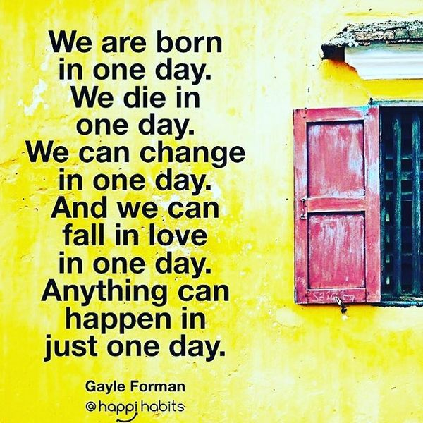 We are Born in One Day. We Die in One Day.