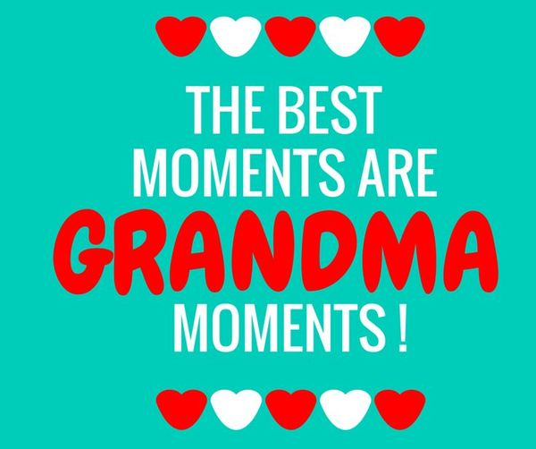 Incredibly Cute Grandma and Granddaughter Quotes