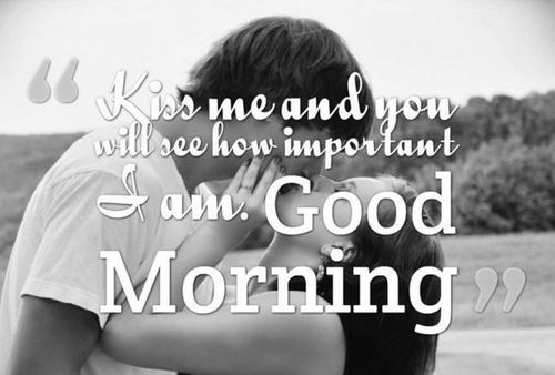 Good morning and Kiss