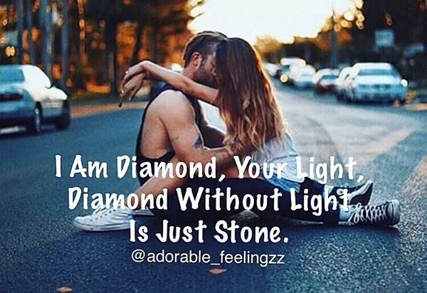 I am Diamon, your light, without light, just a stone.