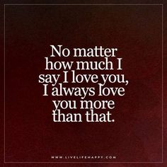 Zingy Deep I love you more than life itself quotes