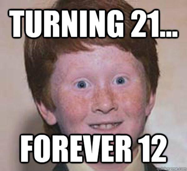Fascinating Turning 21 Meme