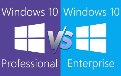 Windows 10 Pro VS Enterprise -Which Do You Need?