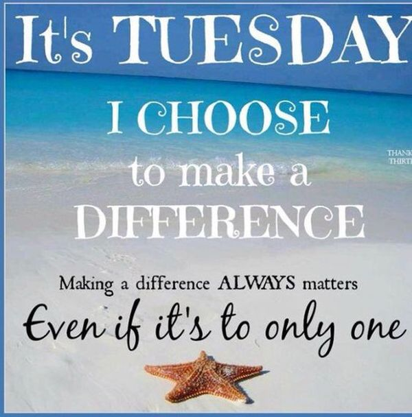 Tuesday Inspirational Images