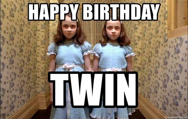 Birthday twin meme 2