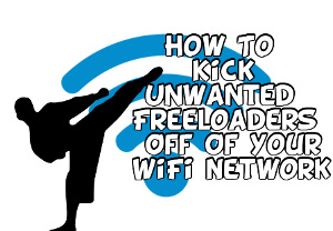 How To Kick Someone off your Wifi Internet Connection