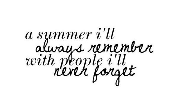 Awesome Quotes about Summer and Friends