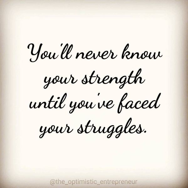 Strong Quotes About Life for Being Stronger 1