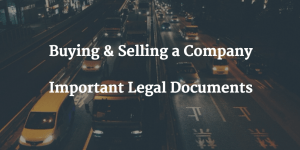 Buying And Selling Company In Singapore – Important Legal Documents #Asia #TechLawAsia