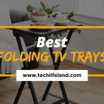 8 Best Folding Tv Trays Top Picks For Style And Comfort Tech Life Land