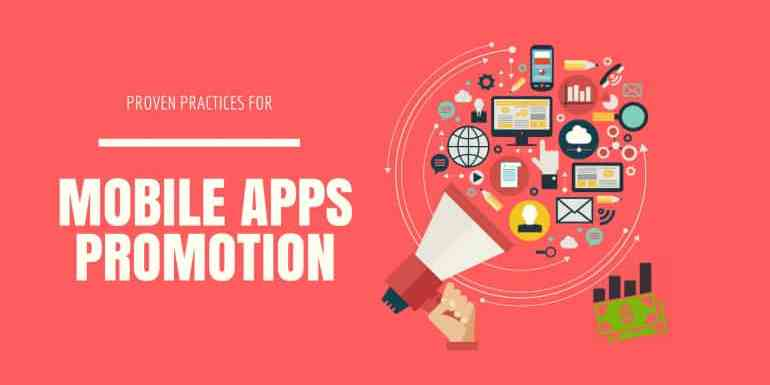 10 Proven Practices for Promoting Mobile Applications