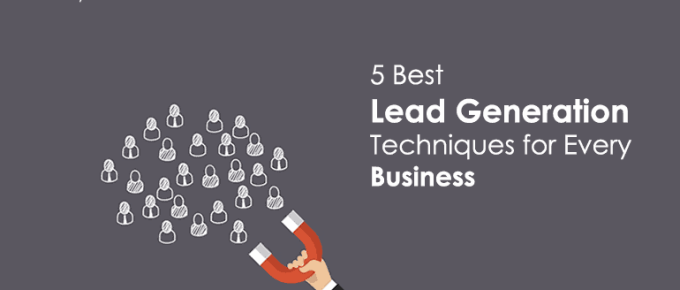 5 Best Lead Generation Techniques for Every Business