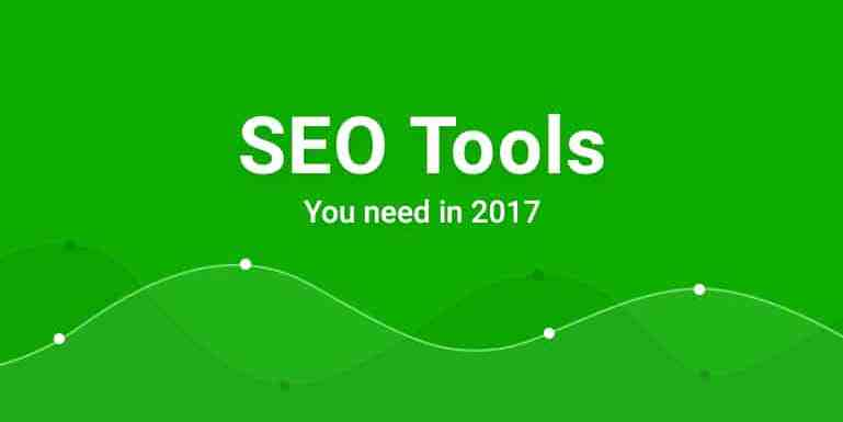 Top 7 SEO Tools You Should Use in 2018