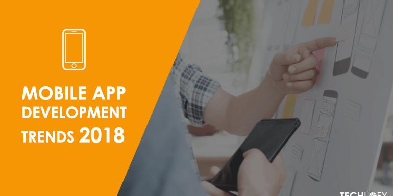 Top 15 Mobile App Development Trends in 2018