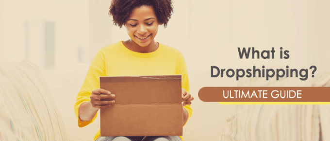 What is Dropshipping? A Step-by-Step Guide 2018