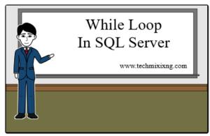 While loop in SQL server While loop in SQL server CodeProject