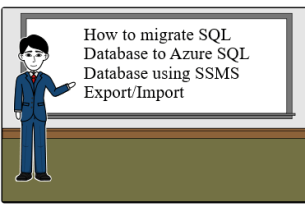 How to migrate SQL Database to Azure SQL Database using SSMS Export/Import