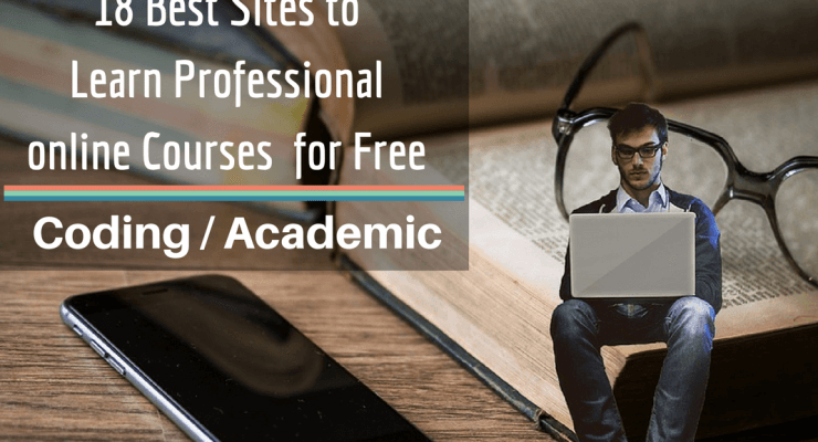 18 Best Sites to Learn Professional online Courses Free [Coding & Academic ]