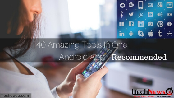Android All In One Tools App