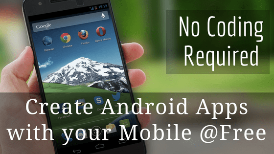 free android app creation with android apps free
